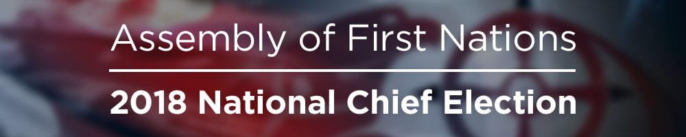 afn national chief election 2018